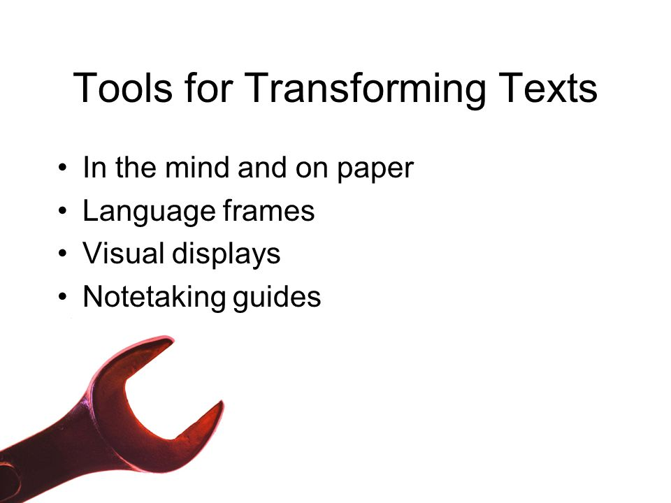 Tools for Transforming Texts