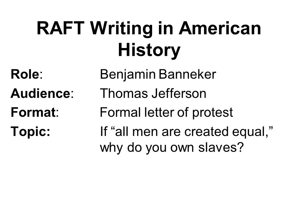 RAFT Writing in American History
