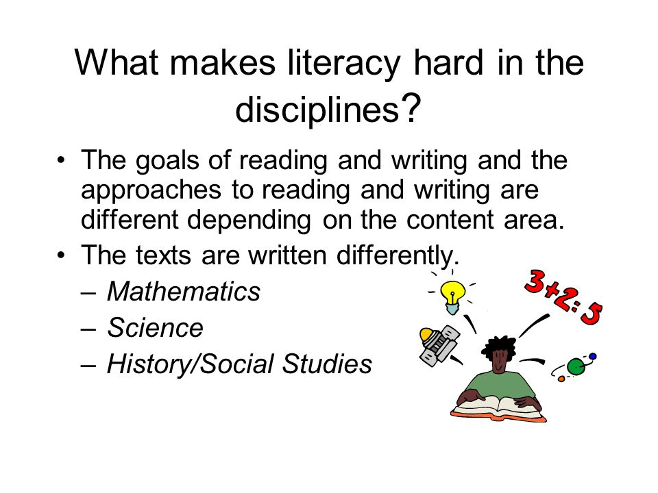 What makes literacy hard in the disciplines