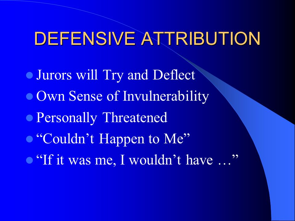 DEFENSIVE ATTRIBUTION
