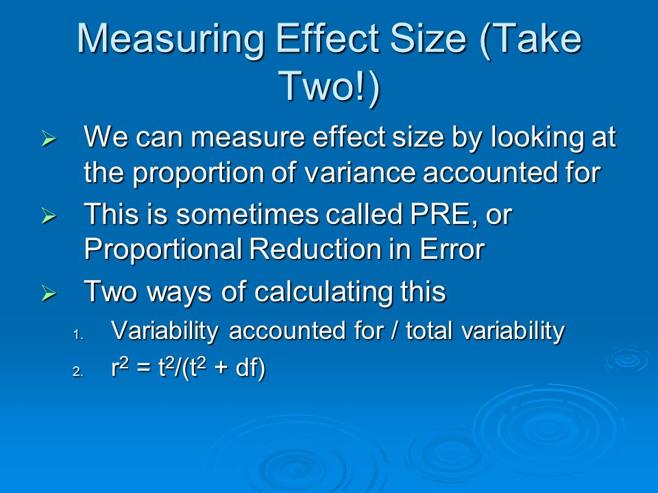 Measuring Effect Size (Take Two!)