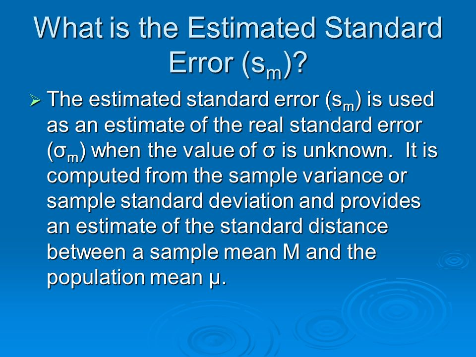 What is the Estimated Standard Error (sm)