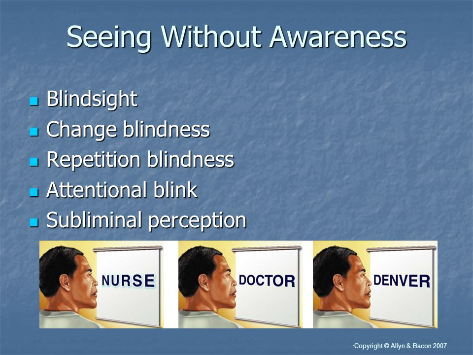 Seeing Without Awareness