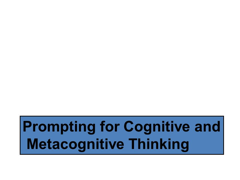 Prompting for Cognitive and
