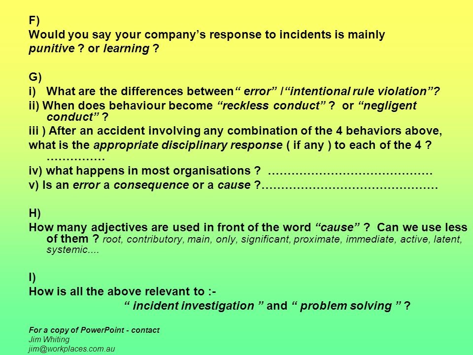 Would you say your company's response to incidents is mainly