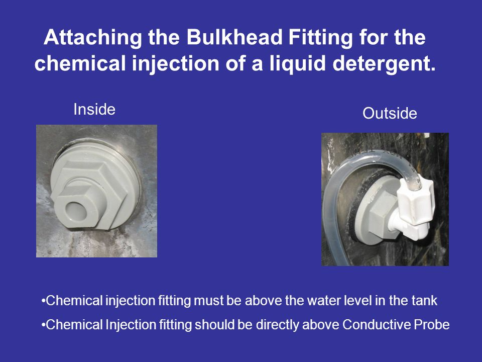 Attaching the Bulkhead Fitting for the chemical injection of a liquid detergent.