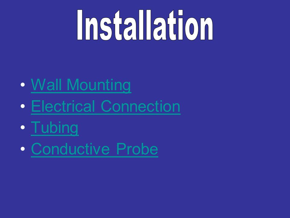 Installation Wall Mounting Electrical Connection Tubing