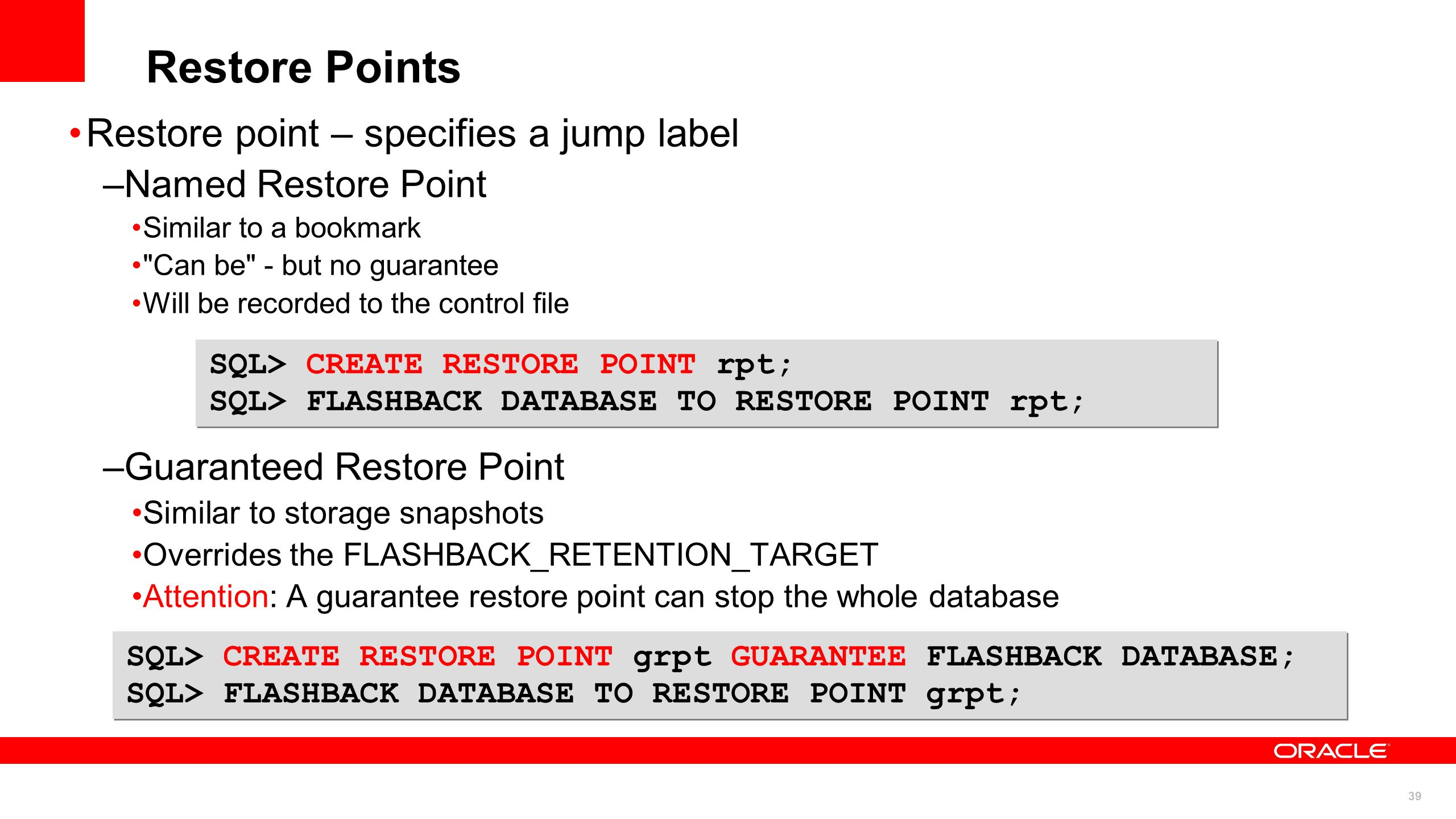 Restore Points Restore point – specifies a jump label