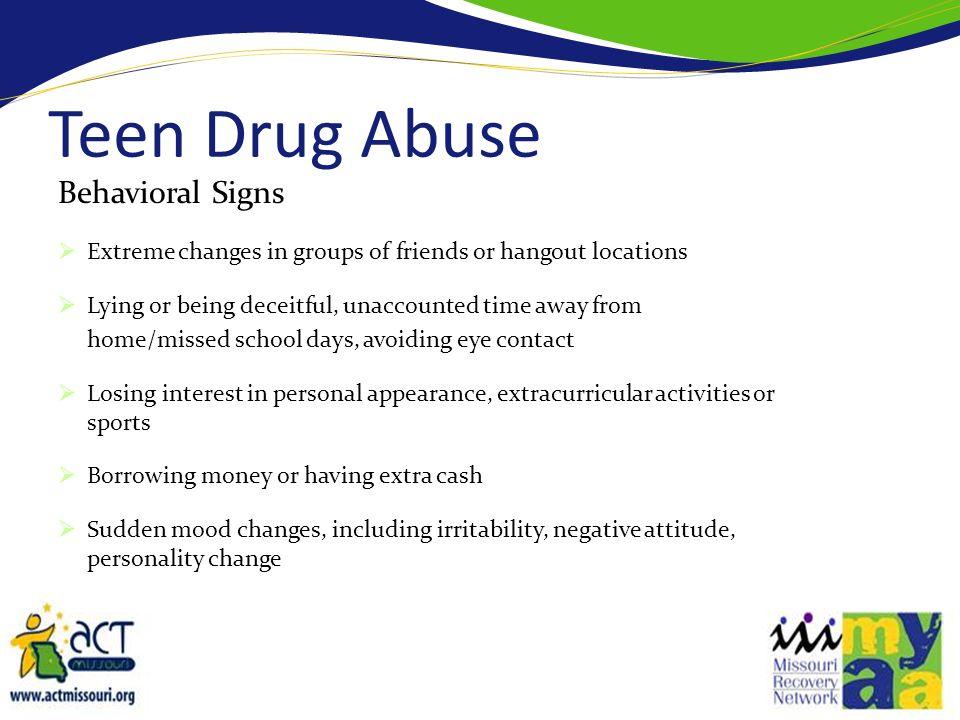 Teen Drug Abuse Behavioral Signs
