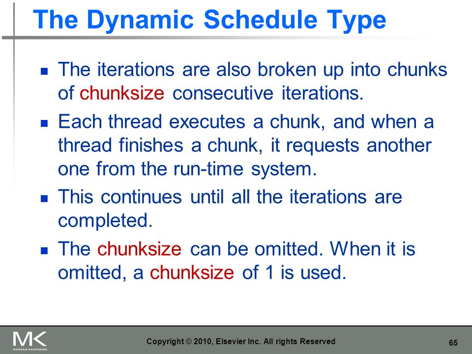 The Dynamic Schedule Type