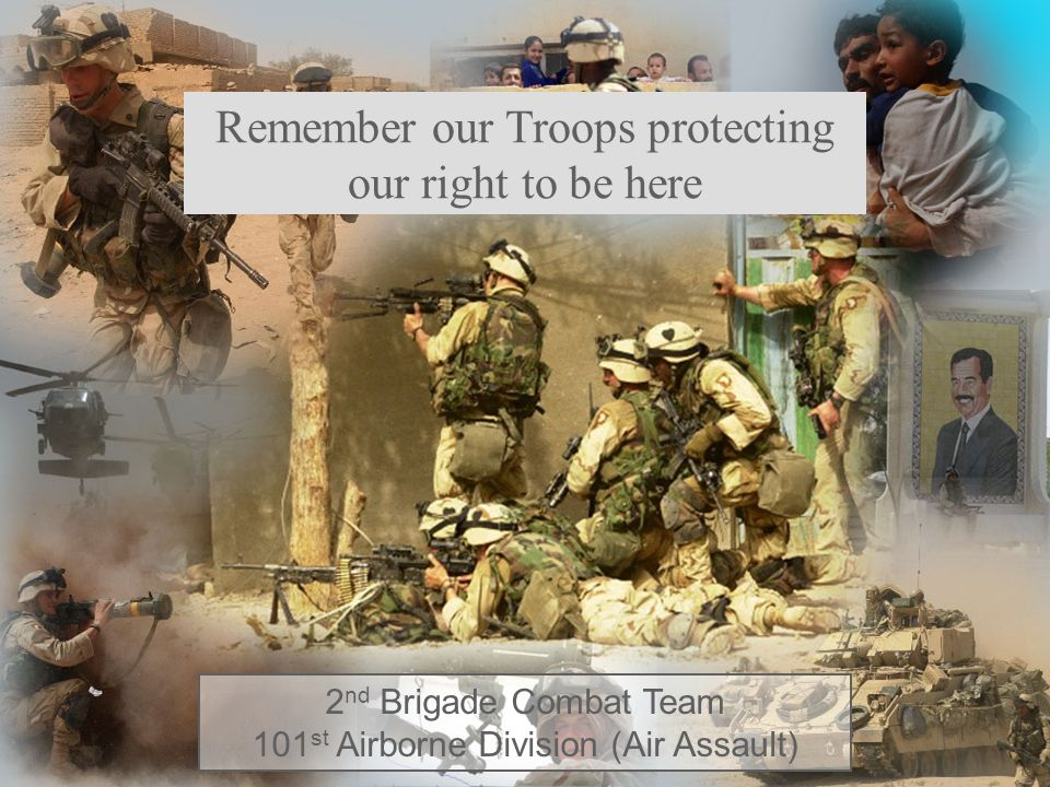 Remember our Troops protecting our right to be here
