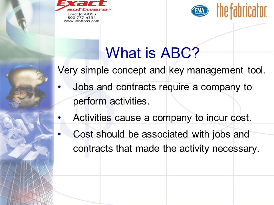 What is ABC Very simple concept and key management tool.
