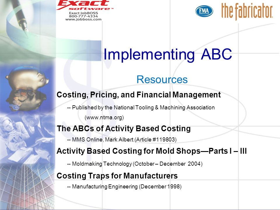 Implementing ABC Resources Costing, Pricing, and Financial Management