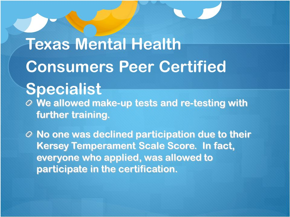 Texas Mental Health Consumers Peer Certified Specialist