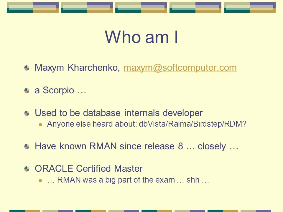 Who am I Maxym Kharchenko, a Scorpio …
