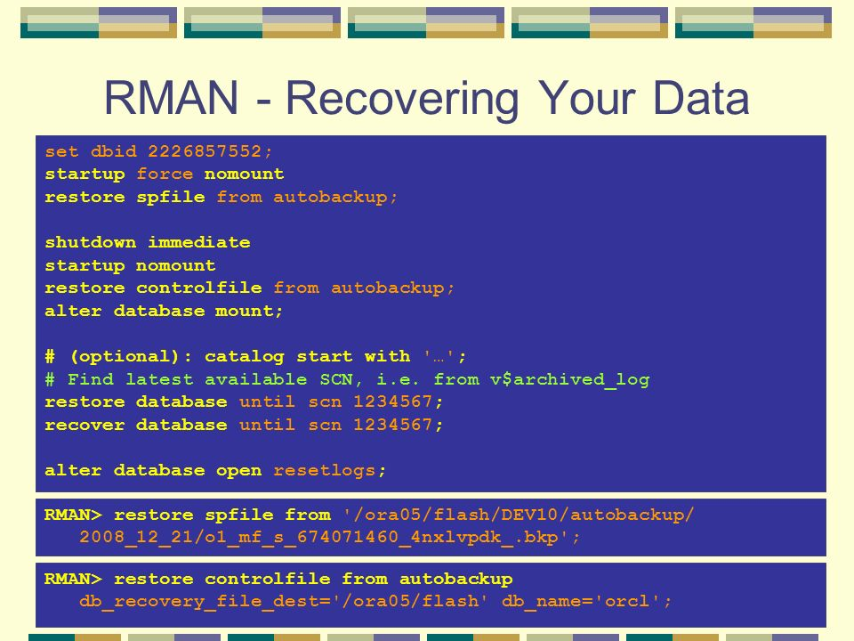 RMAN - Recovering Your Data