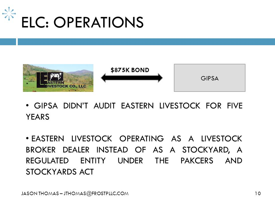 ELC: OPERATIONS GIPSA DIDN'T AUDIT EASTERN LIVESTOCK FOR FIVE YEARS