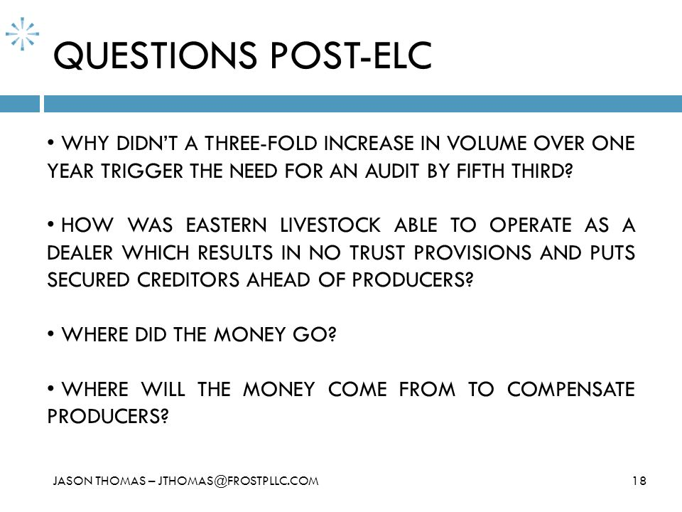 QUESTIONS POST-ELC WHY DIDN'T A THREE-FOLD INCREASE IN VOLUME OVER ONE YEAR TRIGGER THE NEED FOR AN AUDIT BY FIFTH THIRD