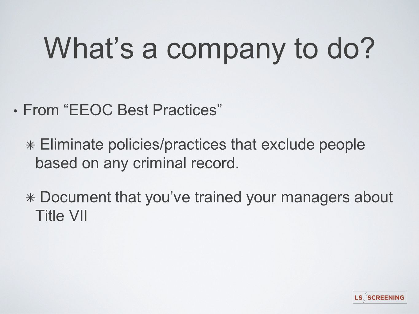 What's a company to do From EEOC Best Practices