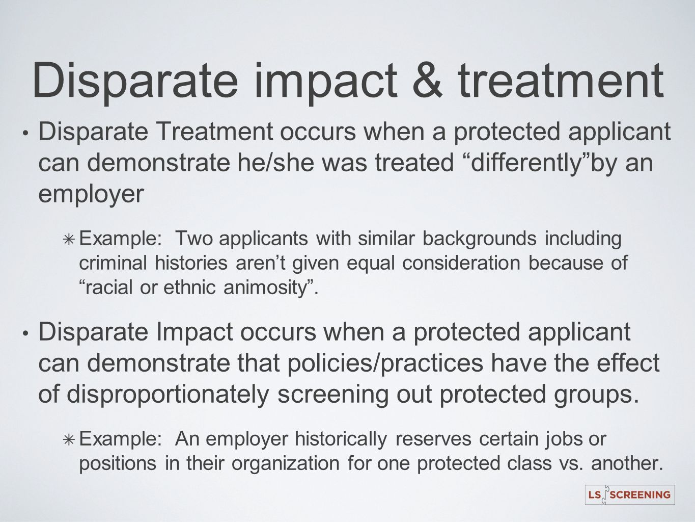 Disparate impact & treatment