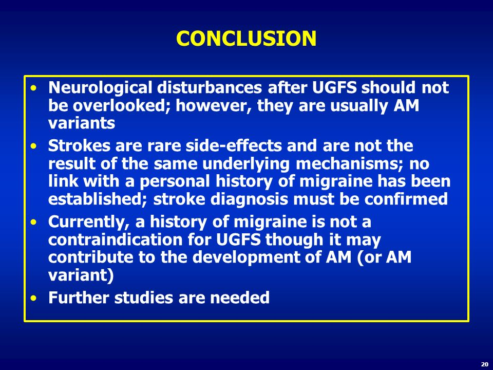 CONCLUSION Neurological disturbances after UGFS should not be overlooked; however, they are usually AM variants.
