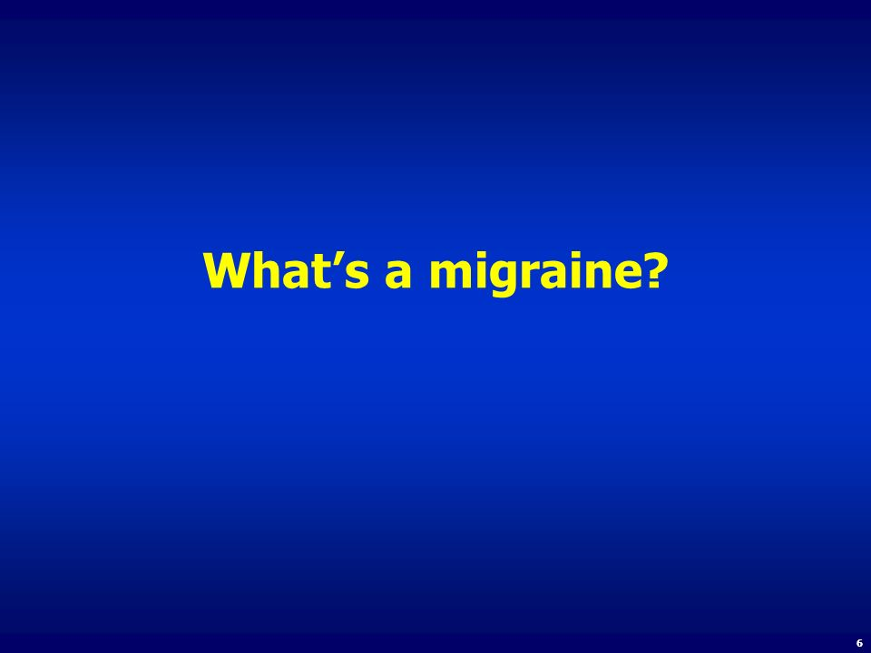 What's a migraine