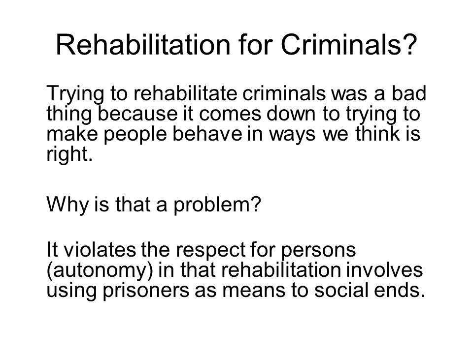 Rehabilitation for Criminals