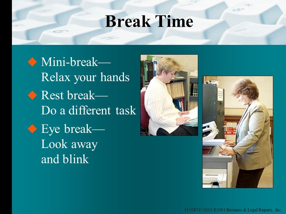 Break Time Mini-break— Relax your hands