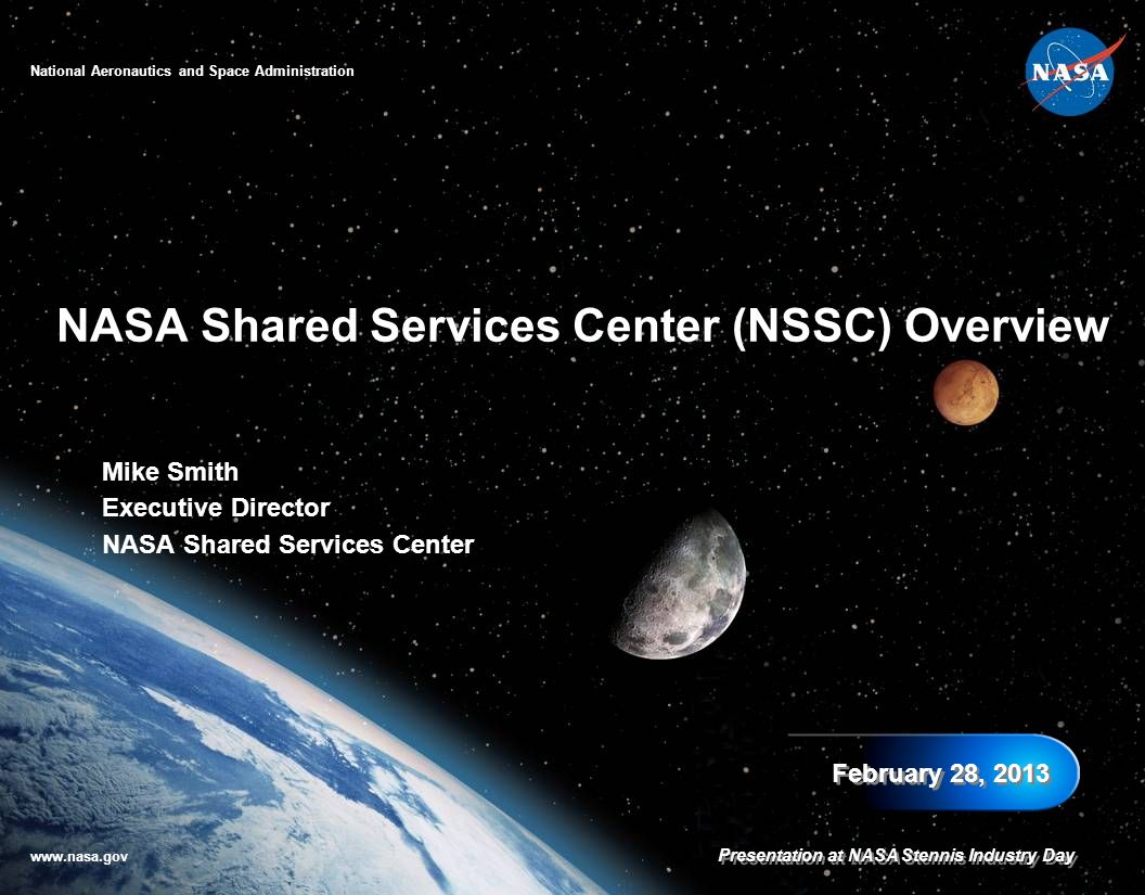 NASA Shared Services Center (NSSC) Overview