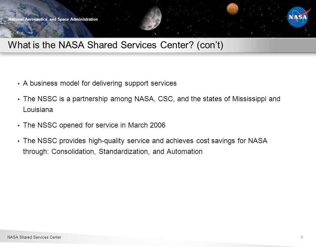 What is the NASA Shared Services Center (con't)