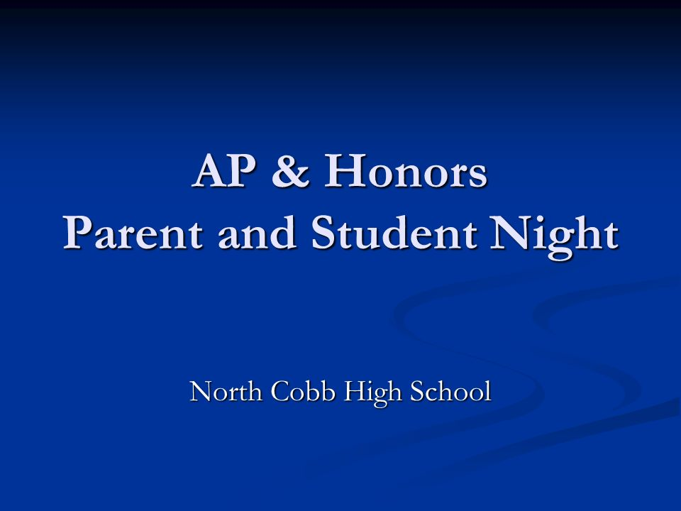 AP & Honors Parent and Student Night