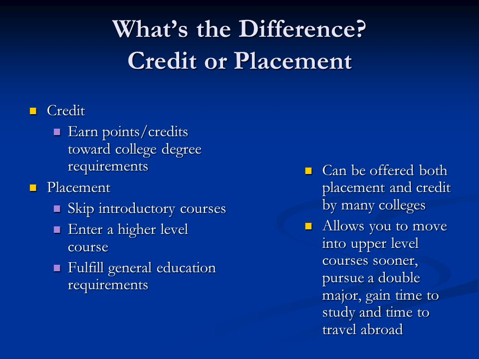 What's the Difference Credit or Placement