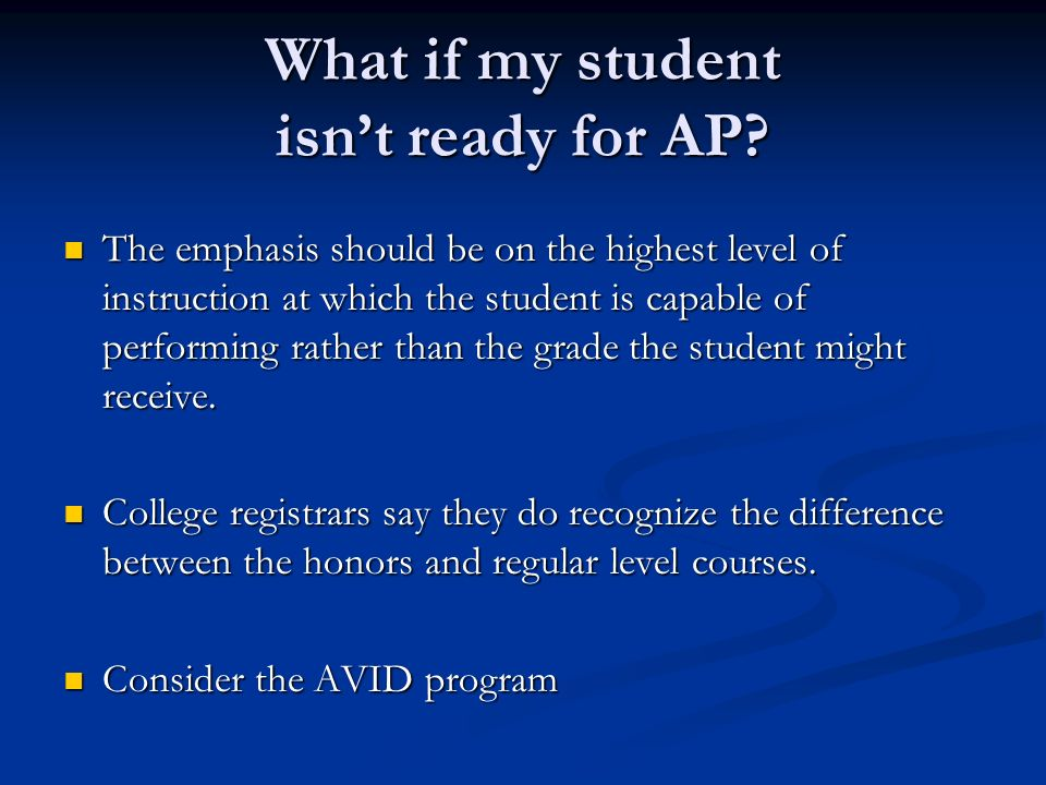 What if my student isn't ready for AP