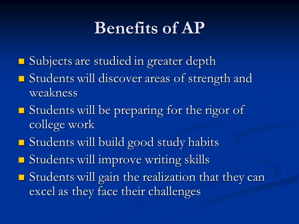 Benefits of AP Subjects are studied in greater depth