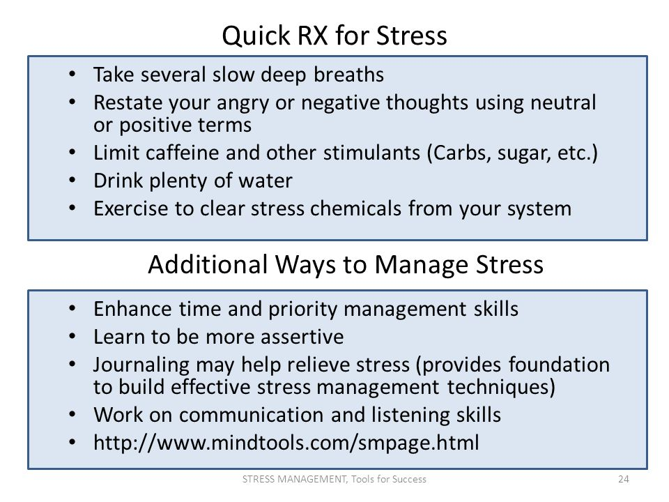 Quick RX for Stress Additional Ways to Manage Stress
