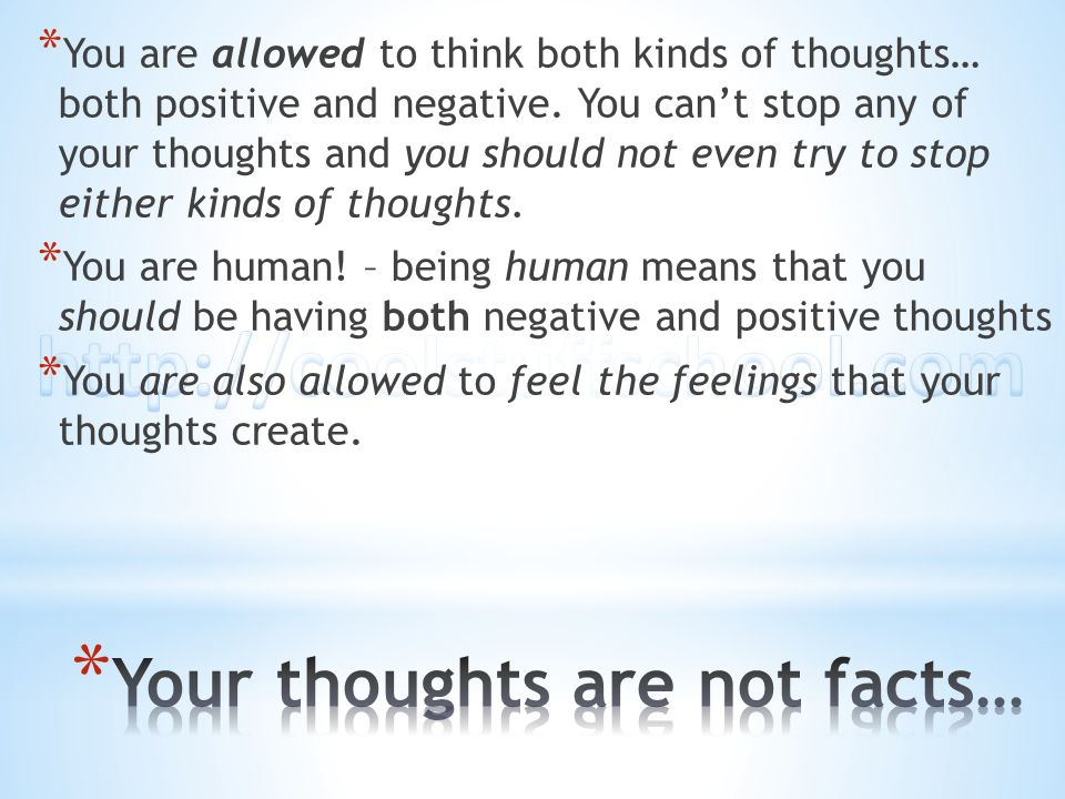 Your thoughts are not facts…