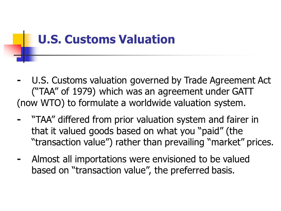 U.S. Customs Valuation