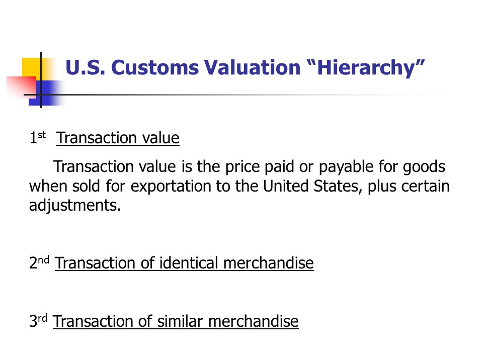 U.S. Customs Valuation Hierarchy