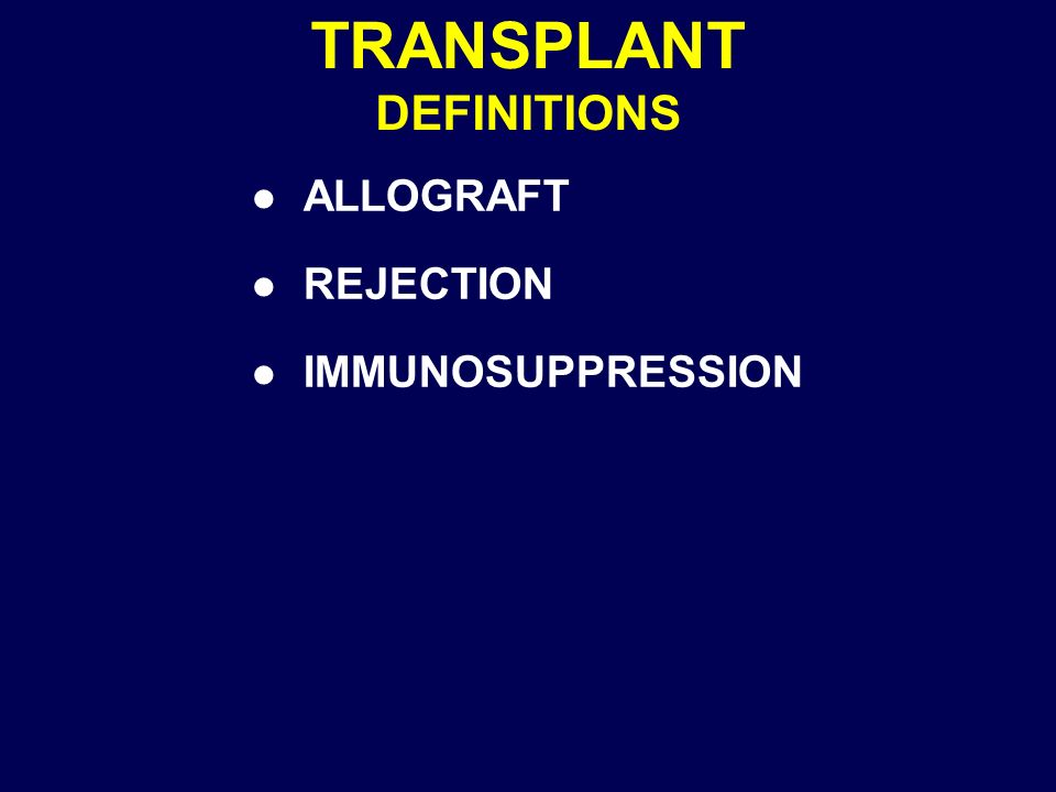 TRANSPLANT DEFINITIONS