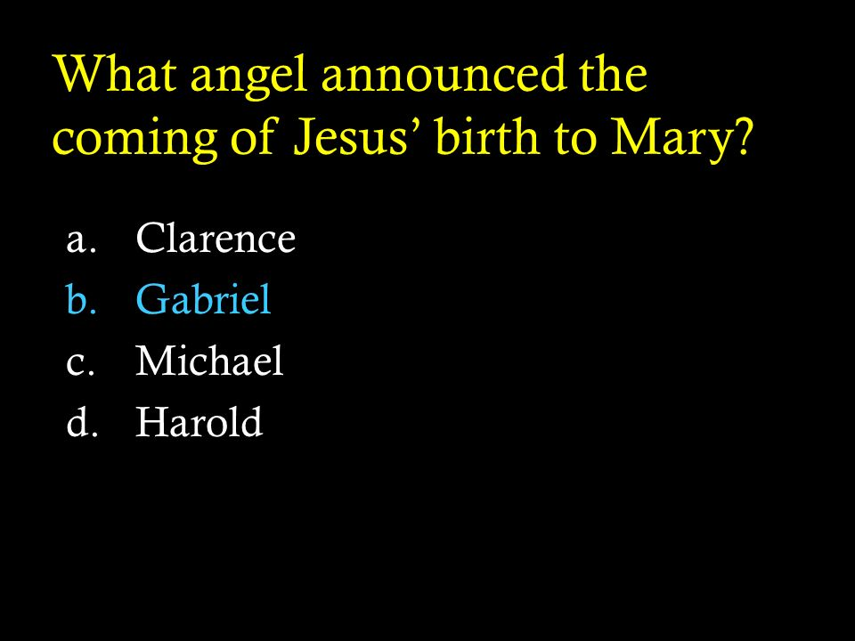 What angel announced the coming of Jesus' birth to Mary