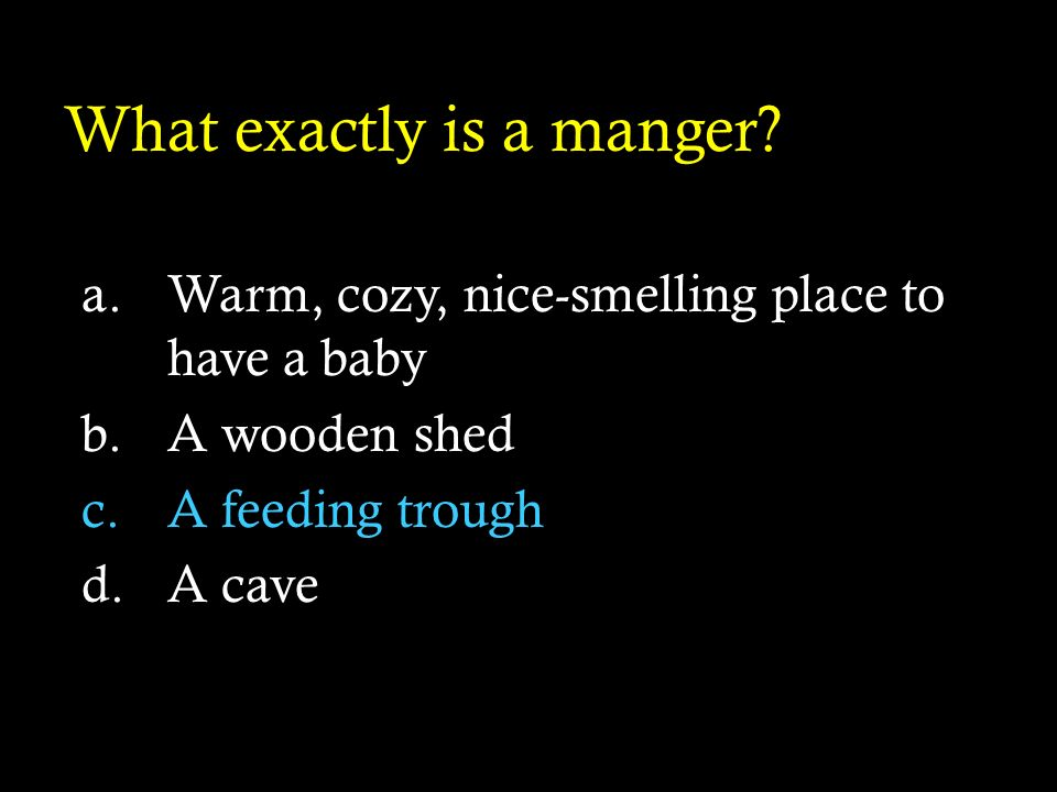 What exactly is a manger