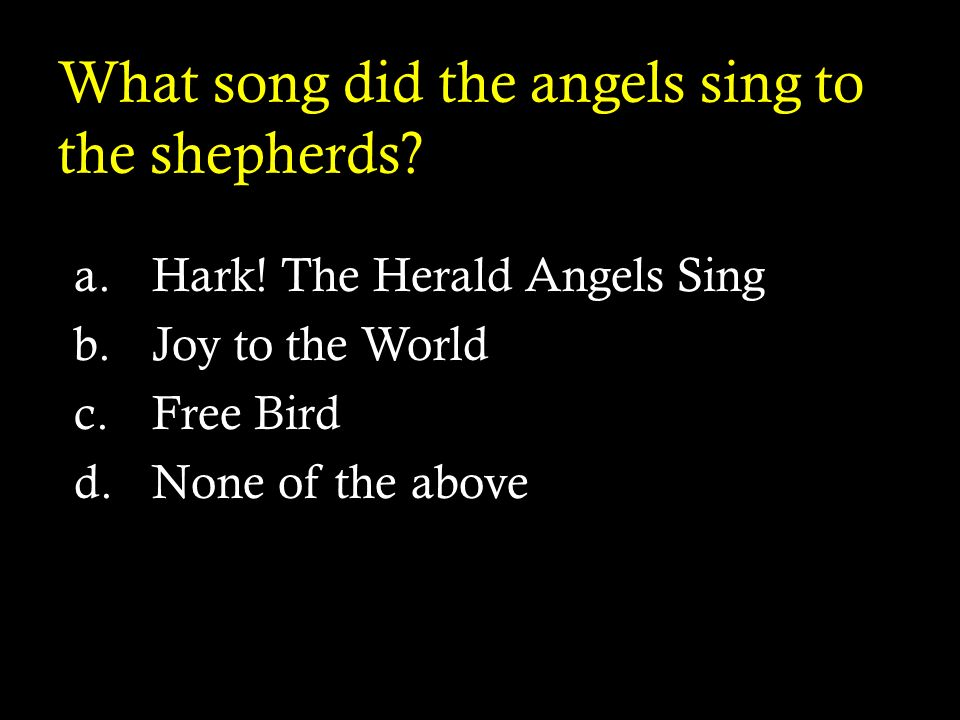 What song did the angels sing to the shepherds