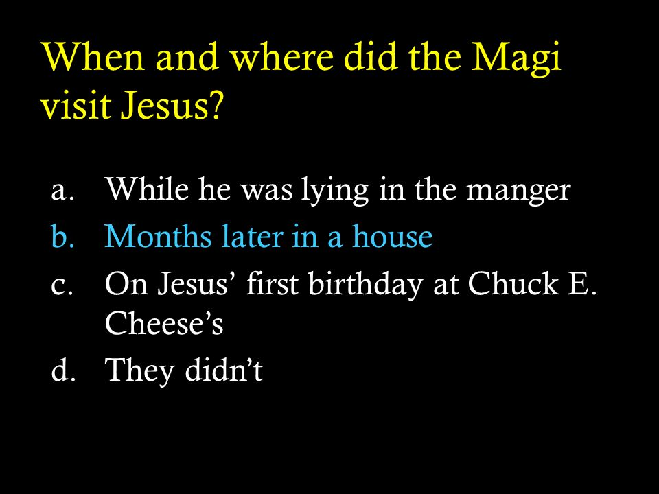When and where did the Magi visit Jesus