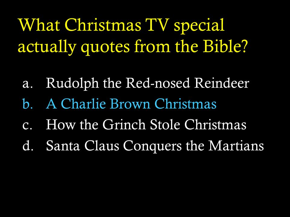 What Christmas TV special actually quotes from the Bible