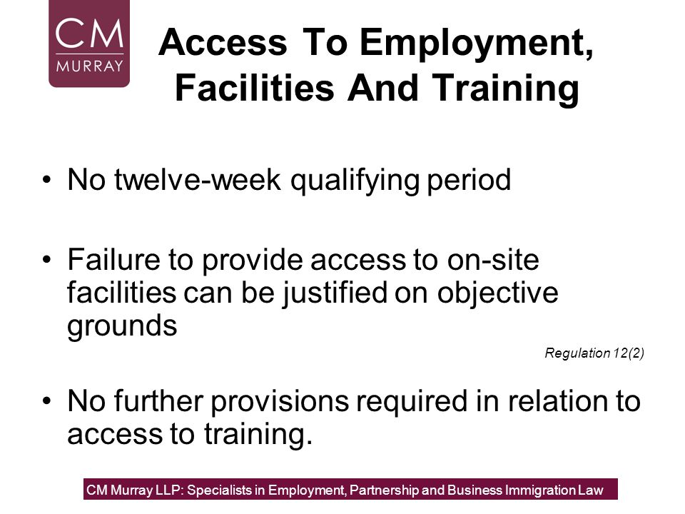Access To Employment, Facilities And Training