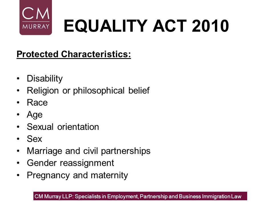 EQUALITY ACT 2010 Protected Characteristics: Disability