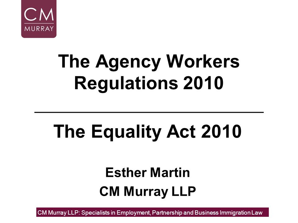 The Agency Workers Regulations 2010 _________________________