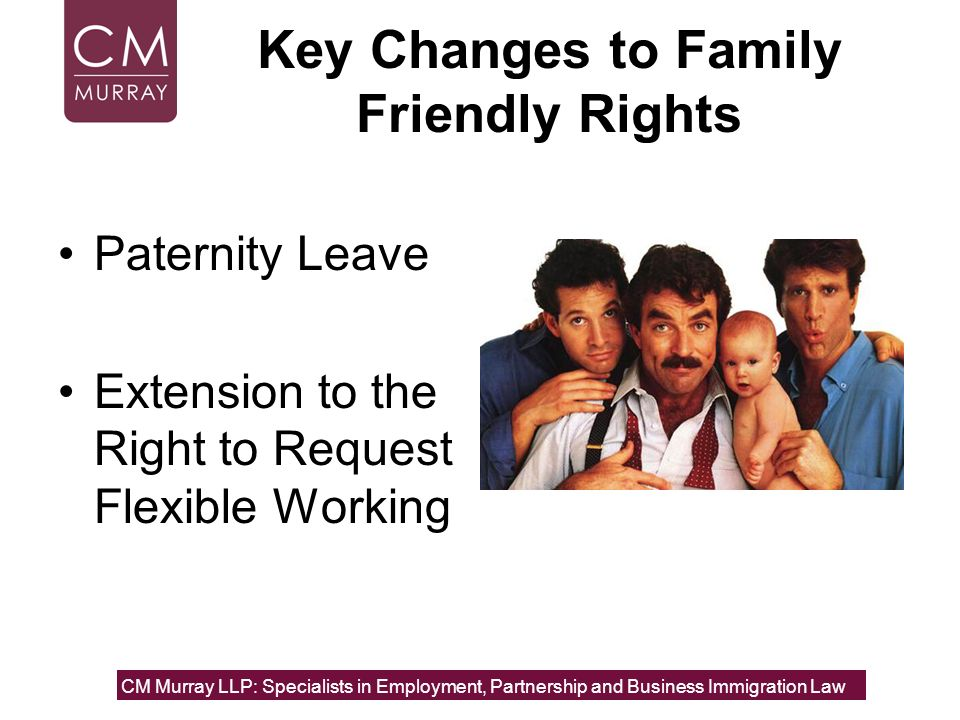 Key Changes to Family Friendly Rights