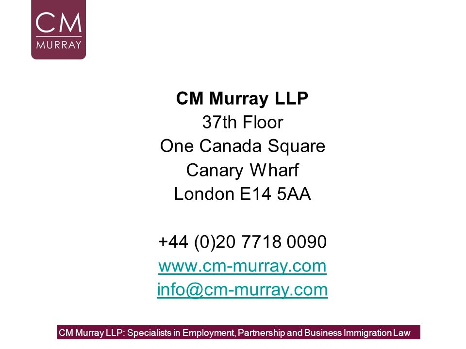 CM Murray LLP 37th Floor One Canada Square Canary Wharf London E14 5AA