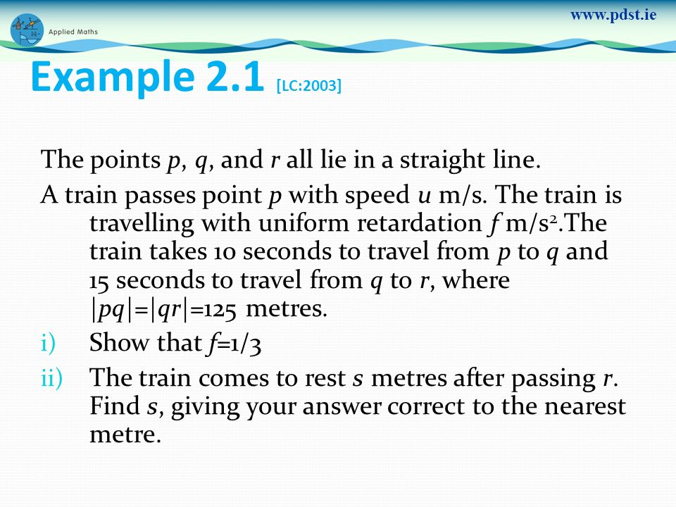 Example 2.1 [LC:2003] The points p, q, and r all lie in a straight line.